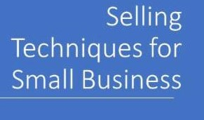 Small Business Selling Techniques