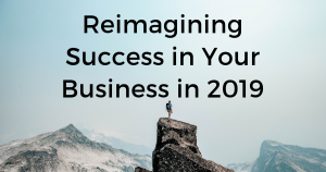 3 Business Trends to Make Your 2019 Successful