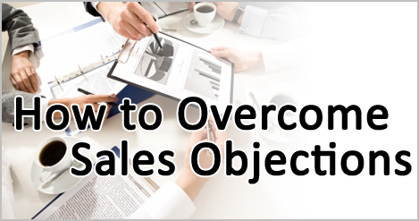 How to Handle Common Sales Objections