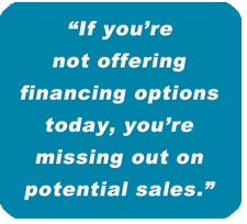 3 REASONS WHY YOU SHOULD ALWAYS OFFER FINANCING OPTIONS